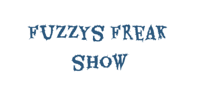 Fuzzys Freak Show